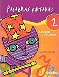 Palabras Pintadas 1 - 1b: Ciclo Egb/ Lectura Con Areas Integradas (Spanish Edition)