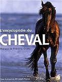 echange, troc Elisabeth Peplou - L'Encyclopédie du cheval