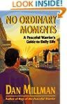 No Ordinary Moments: A Peaceful Warri...