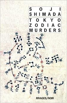 tokyo zodiac murders amazoncouk soji shimada roland lacourbe daniel hadida
