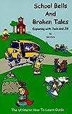 School Bells And Broken Tales