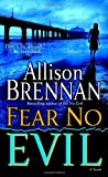 Fear No Evil (0345495047) by Brennan, Allison