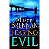 Fear No Evil: A Novel (No Evil Trilogy) ~ Allison Brennan