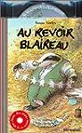 Au revoir blaireau (1 livre + 1 CD au...