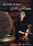 Jennifer D'Abo at Home: Recipes for Stylish People in a Hurry (0500281203) by Jennifer D'Abo