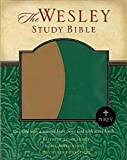 img - for New Revised Standard Version Wesley Study Bible: Green/Brown Faux Leather Edition book / textbook / text book
