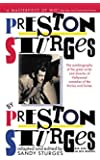 Preston Sturges by Preston Sturges: His Life in His Words