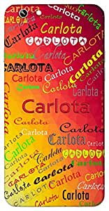 Carlota (Petite or Feminine Womanly) Name & Sign Printed All over customize & Personalized!! Protective back cover for your Smart Phone : Samsung Galaxy S5 / G900I