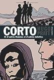 Corto Maltese 22/ET D'Autres Romeos ET D'Autres Juliettes (French Edition) (2203007966) by Pratt, Hugo