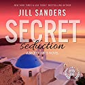 Secret Seduction: Secret Series, Book 1 (       UNABRIDGED) by Jill Sanders Narrated by Charles Lawrence