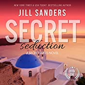 Secret Seduction: Secret Series, Book 1 | Jill Sanders
