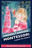 img - for Understanding Montessori: A Guide for Parents book / textbook / text book