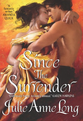 Since the Surrender: Pennyroyal Green Series by Julie Anne Long