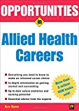 img - for Opportunities in Allied Health Careers, revised edition (Opportunities In |Series) book / textbook / text book