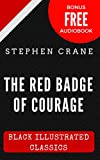 Image of The Red Badge of Courage: Black Illustrated Classics (Bonus Free Audiobook)