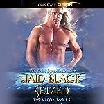 Seized | Jaid Black