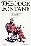 echange, troc Theodor Fontane - Romans : Errements et tourments, Jours disparus, Frau Jenny Treibel, Effi Briest
