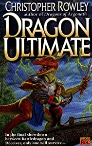 Dragon Ultimate (Bazil Broketail) by Christopher Rowley