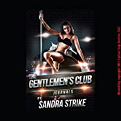 The Gentlemen's Club Journals Complete Collection | [Sandra Strike]