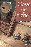 """Afficher """"Gosse de riche !"""""""