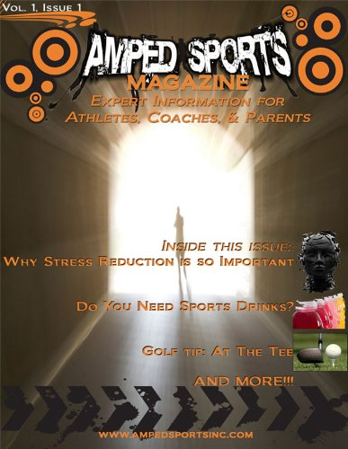 Amped Sports Magazine (Issue #1)