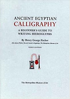 Ancient Egyptian Calligraphy A Beginner 39 S Guide To Writing