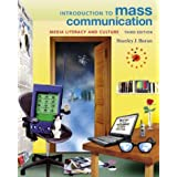 Introduction to Mass Communication: Media Literacy and Culture, with Free Media World CD-ROM and PowerWeb ~ Stanley J. Baran