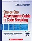 img - for Step-by-Step Assessment Guide to Code Breaking: Pinpoint Young Students' Reading Development and Provide Just-Right Instruction (Theory and Practice) book / textbook / text book