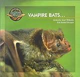 Vampire Bats (Young Explorers Series Bats)