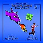 Taylor Davis: Flame of Findul, Episode 2: Serial Adventures 1.2 | Michelle Isenhoff