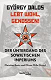 img - for Lebt wohl, Genossen! book / textbook / text book