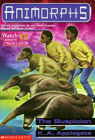 Animorphs #24: The Suspicion (Animorphs), K.A. APPLEGATE