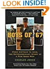 Boys of '67: From Vietnam to Iraq, the Extraordinary Story of a Few Good Men