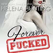 Forever Pucked Audiobook by Helena Hunting Narrated by Emily C. Michaels, Jeremy York