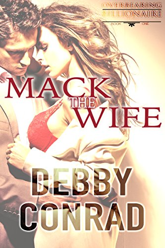 mack-the-wife-overbearing-billionaires-book-1