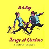 Jorge el Curioso [Curious George (Texto Completo)] | [Margret Rey, H.A. Rey]