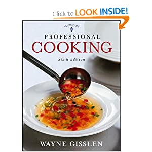 Professional Cooking, College Version - Wayne Gisslen