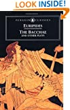 The Bacchae and Other Plays (Penguin Classics)