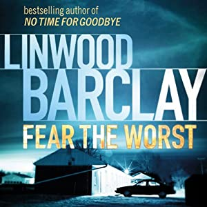 Fear the Worst | [Linwood Barclay]