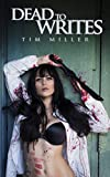 Dead to Writes (April Almighty Book 1)