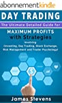 Day Trading: The Ultimate Detailed Gu...