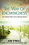 The Way of Knowingness