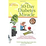 The 30-Day Diabetes Miracle: Lifestyle Center of America's Complete Program to Stop Diabetes, Restore Health,and Build Natural Vitality ~ Franklin House