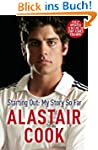 Alastair Cook: Starting Out - My Stor...