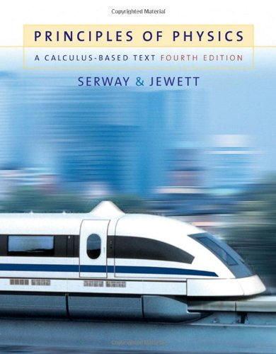 Principles Of Physics: A Calculus-Based Text, 4Th Edition (Available 2010 Titles Enhanced Web Assign)