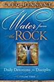 img - for Water From the Rock: Daily Devotions for Disciples, Volume Three (Volume 3) book / textbook / text book