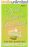 Death, Limes and Videotape: A Key West Culinary Cozy - Book 7