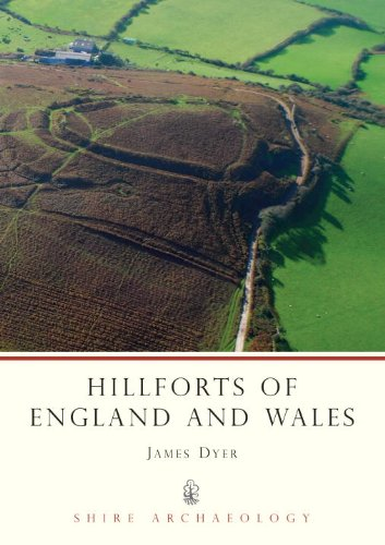 Hillforts of England and Wales (Shire Archaeology)