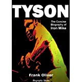 TYSON - The Concise Biography of Iron Mike (Biography Shorts)by Frank Oliver