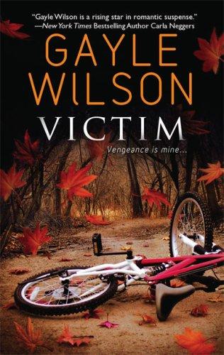 Victim, Gayle Wilson